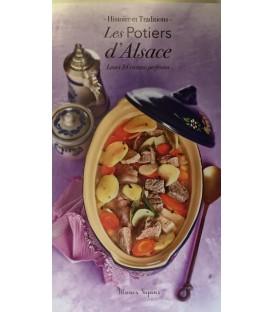 Les potiers d'Alsace - Leurs 34 recettes préférées